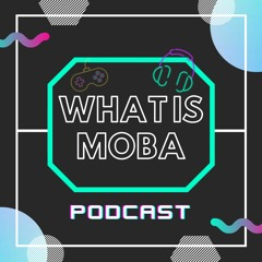 WHAT IS MOBA
