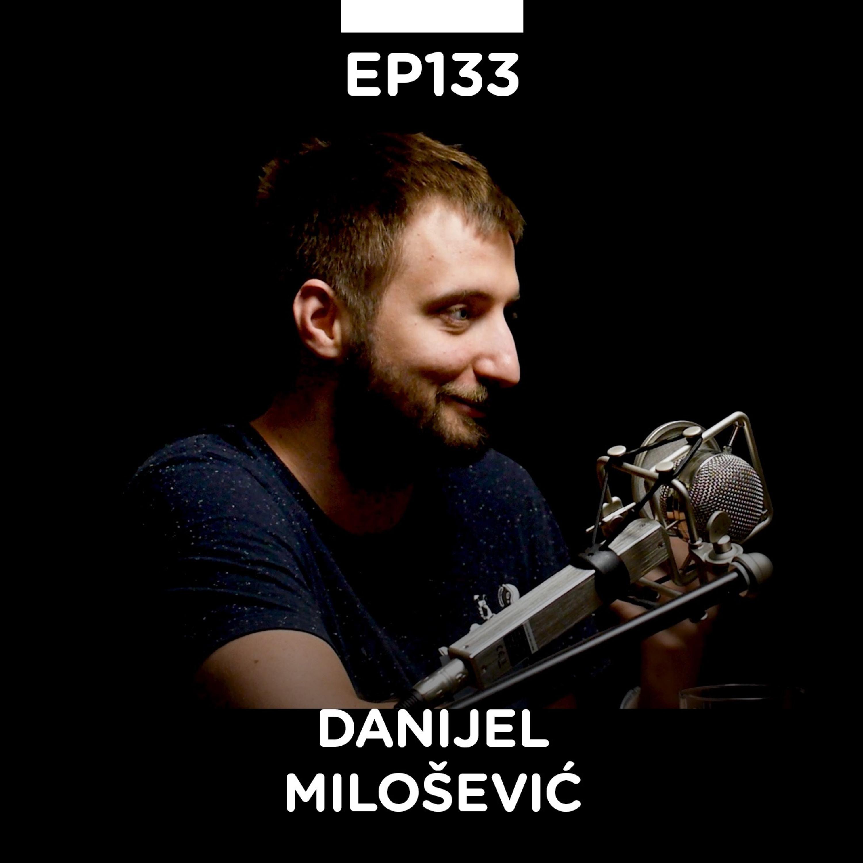 EP 133: Danijel Milošević, germanista i copywriter, Demotivacija, Meaning - Pojačalo podcast