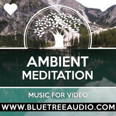 Ambient Meditation - Royalty Free Background Music for YouTube Videos Vlog Relax Yoga Peaceful Calm