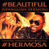 #Beautiful (#Hermosa – Spanglish Version) [feat. Miguel]