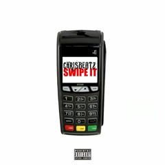 ChrisBeatz - Swipe It