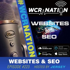 Websites and SEO   WCR Nation EP 223