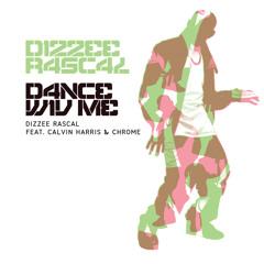 Dance Wiv Me (Radio Edit) [feat. Calvin Harris & Chrome]