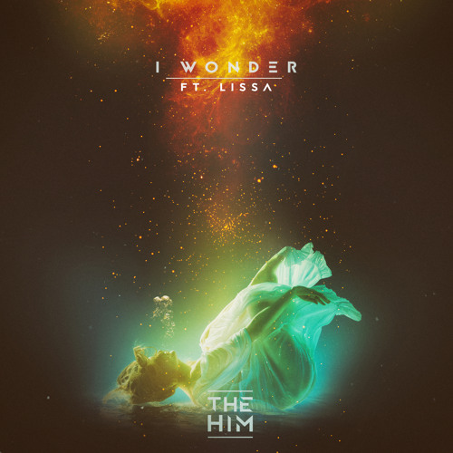 I Wonder (feat. LissA)