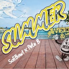 Summer Time (Prod. Poptartpete)(SoliBowl x Pete B)