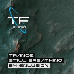 Trance : Still Breathing [Special mix for Trancefix.NL]