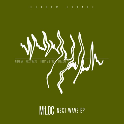 M-Loc - Next Wave EP