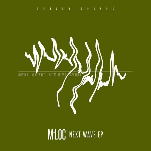 M-Loc - Next Wave EP