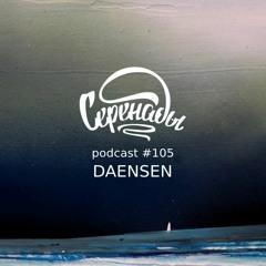 Serenades Podcast #105 - Daensen