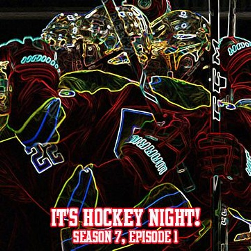 It's Hockey Night! Season 7, Episode 1 (1/18/21)