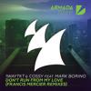 1WayTKT & Cossy feat. Mark Borino - Don't Run From My Love (Francis Mercier Extended Club Mix)