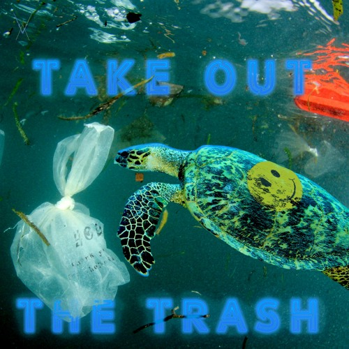 Take Out The Trash(feat. 40Onem, Renzo Gonzales)