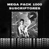 MEGAPACK MIL SEGUIDORES - FUTURE & GATTO -  24 TRACKS DESCARGA GRATIS