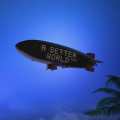 A Better World / The Times They Are A Changin'