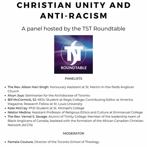 Christian Unity and Anti-Racism: A Panel Hosted by the TST Roundtable