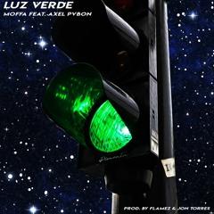 Luz Verde ft. Axel Pvbon