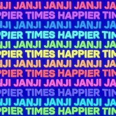 Janji - Happier Times