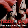 "My Life is Going On (Música Original da Série ""La Casa De Papel"")"