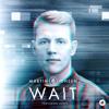 Wait (feat. Loote)