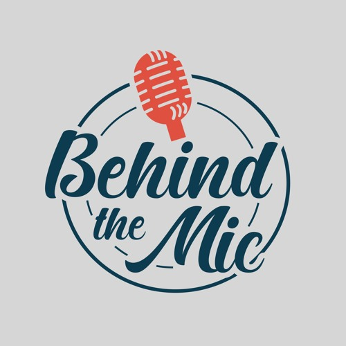 Behind The Mic - Tyson Motsenbocker
