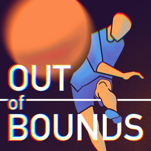 Out of Bounds Ep. 6: Back to the Future Playoffs