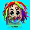 Download 6IX9INE - GOOBA (WILL K Remix) [PLAYED BY DIPLO] Mp3
