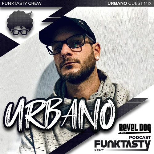 FunkTasty Crew #147 · Urbano - Guest Mix