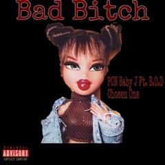 Bad Bitch (Ft. B.O.D Chosen One)