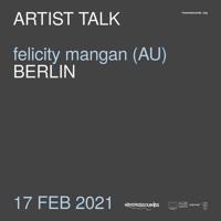 Felicity Mangan (AU) | artist talk | RIVERSSSOUNDS | feb 2021