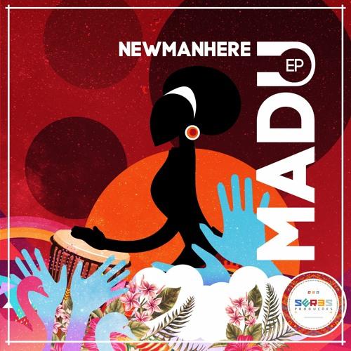 Newmanhere - Madu EP