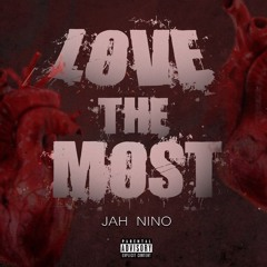 Love The Most (Prod. CharlieJayBeatz)