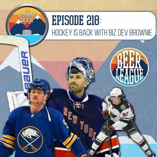 Episode 218: Hockey is Back Featuring Biz Dev Brownie