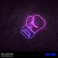SIIK & Skytone - Unconscious