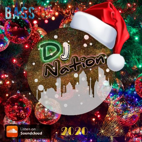 Who Will Have New Christmas Music 2021 New Christmas Music 2020 2021 Extended Mix All Smash The House Merry Christmas Song 2020 By Dj Nation