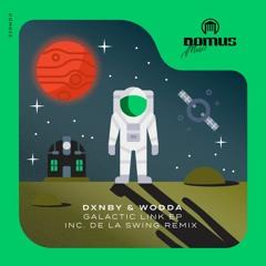 DXNBY & Wodda - Cosmos (De La Swing Remix) [DOMUS Music]