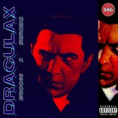 DRACULAX ft. SIIIRGIDZ