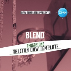 Blend Ableton DAW Template