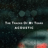 The Tracks Of My Tears (Acoustic)