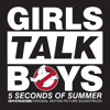 """Girls Talk Boys (From """"Ghostbusters"""" Original Motion Picture Soundtrack)"""