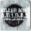 A.D.I.D.A.S. (Explicit Album Version) [feat. Big Boi]