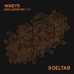 Waeys - Exclusive Mix 005