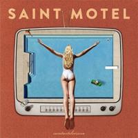 Saint Motel - Move