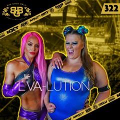 #BGB Podcast Ep. 322: The Eva-lution Begins