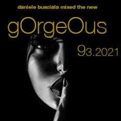 gOrgeOus 93.2021 afrO-sOulful-hOuse-jackin mixed daniele busciala