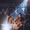 Tanpa Batas Waktu - Ade Govinda feat. Fadly (Mazlimazlan)