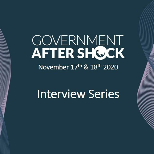 Government After Shock Interview Series