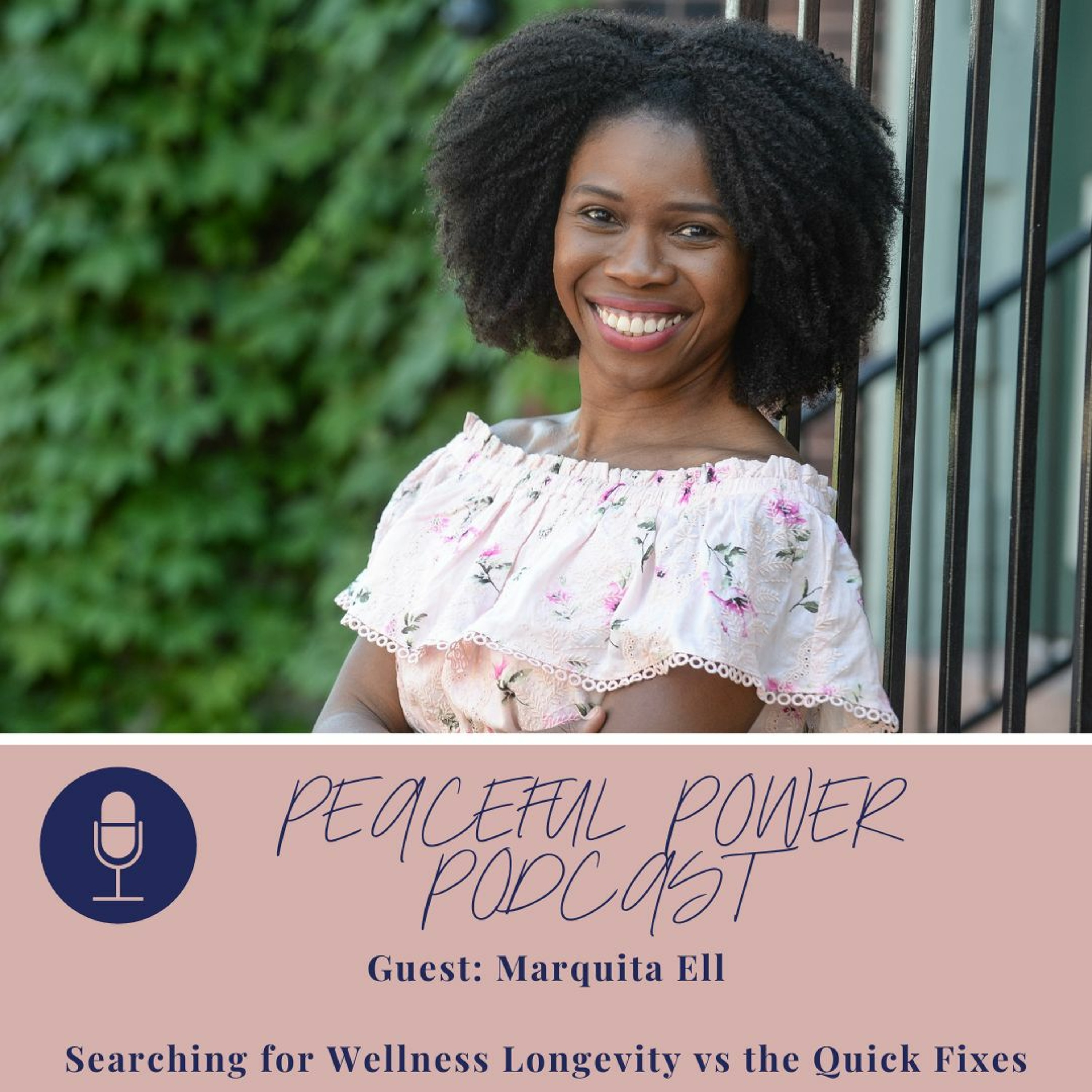 Marquita Ell on Searching for Wellness Longevity vs the Quick Fixes