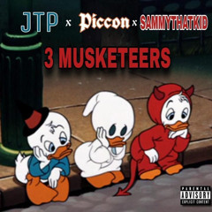 The 3 Musketeers (JTP x SAMMYTHATKID) (prod. aka.G)