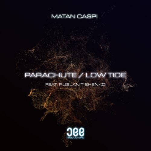 Matan Caspi feat. Ruslan Tishenko - Parachute
