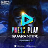 Download Private Ryan Presents Press Play Quarantine Volume 3 Mp3